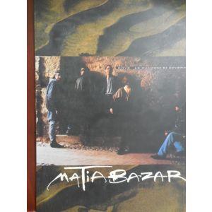 CARISCH - Matia Bazar Dove Le Canzoni Si Avverano