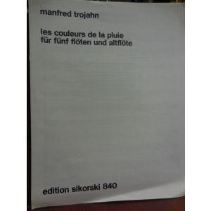 Manfred Trojan Les Couleurs De La Pluie