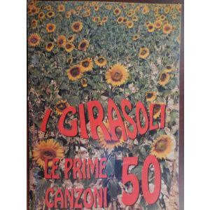 CARISCH - I Girasoli Le Prime 50 Canzoni