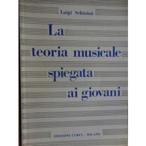 CURCI - L.Schinina' La Teoria Musicalre Spiegata Ai Giov