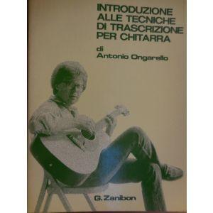 ZANIBON - A.Ongarello Introd.tecniche Trascr.x Chitarra