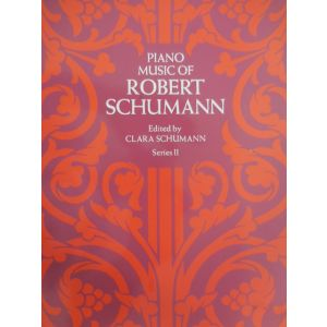 DOVER - R.Schumann Piano Music Of R. Schumann Series Ii By