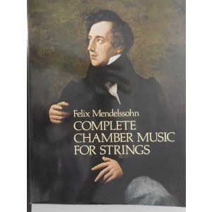 DOVER - F.Mendelssohn Complete Chamber Music For Strings