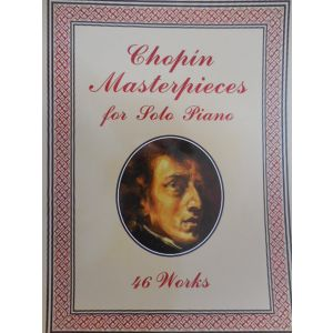 DOVER - Chopin Masterpieces For Solo Piano 46 Works
