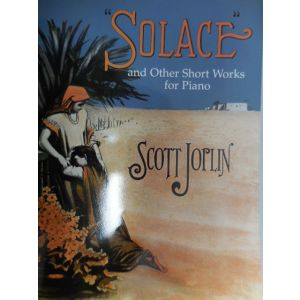 """DOVER - S.Joplin """"solace"""" And Other Short Works For Piano"""