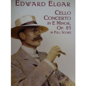 DOVER - Elgar Cello Concerto In E Minor Op 85 In Full Scor