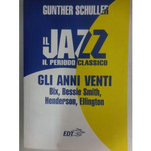 G.Schuller Il Jazz -- Il Periodo Classico