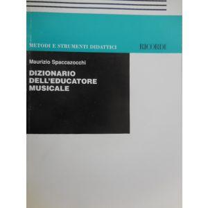 RICORDI - M.Spaccazocchi Dizionario Dell'educazione Musicale