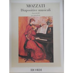 RICORDI - A.Mozzati Diapositivr Musicali Per Pianoforte Fasc