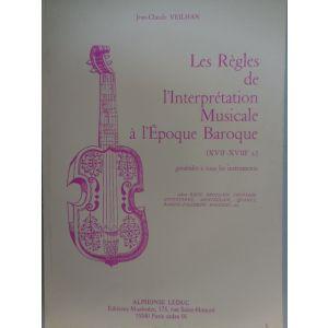 EDIZIONI MUSICALI RIUNITE - Veilhan Les Regles De L'interpretation Mus. L'epoque