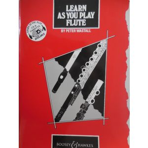 BOOSEY & HAWKES - P.Wastal Learn As You Play Flute metodo per flauto