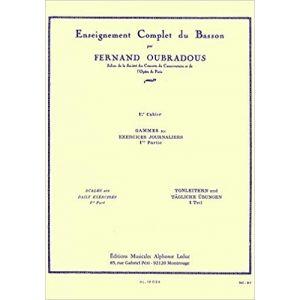 LEDUC - Fernand Oubradous Enseignement Complet Du Basson Gammes vol.1