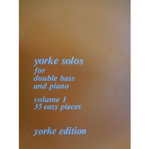 YORKE EDITION - Solos For Double Bass And Piano Vol.1