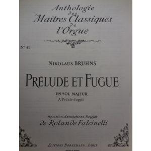 EDIZIONI MUSICALI RIUNITE - N.Bruhns Prelude Et Fugue En Sol Majeur A Pedaledo