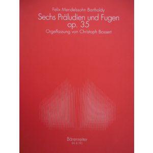 BARENREITER - F.Mendelssohn Sechs Praludien Und Fugen Op 35