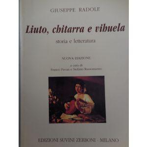 EDIZIONI MUSICALI RIUNITE - G.Radole Liuto, chitarra e Vihuela Storia e Lettera