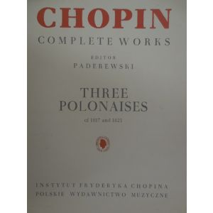 PADEREWSKY - Chopin Complete Works Three Polonaises